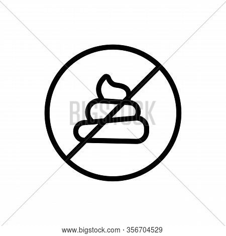 Banned To Shit Icon Vector. Banned To Shit Sign. Isolated Contour Symbol Illustration