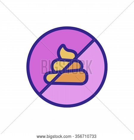 Banned To Shit Icon Vector. Banned To Shit Sign. Color Isolated Symbol Illustration