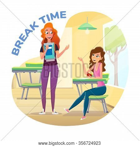 Advertising Poster, Girls At Break Time In Class. Two Cute Girlfriends Lively And Fun Talking In Cla