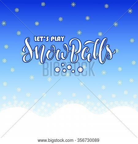 Snowballs Fight Lettering