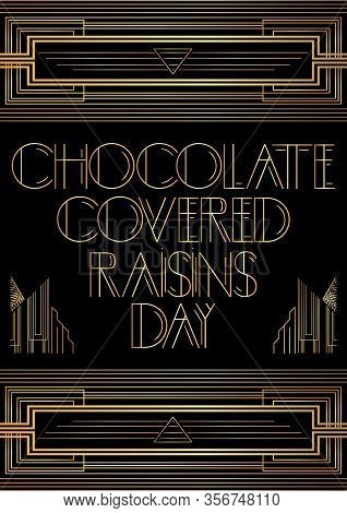 Art Deco Chocolate Covered Raisins Day (march 24) Card. Golden Decorative Greeting Card, Sign With V