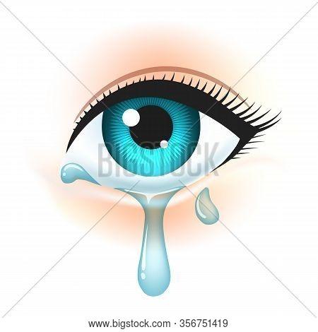 Eye With Tears. Crying Girl Eye Vector Illustration, Sad Female Tears, Irritable Tearful Woman Teare