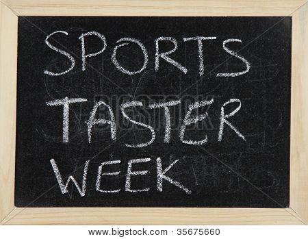 Sports Taster Week.