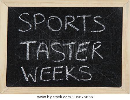 Sports Taster Weeks.