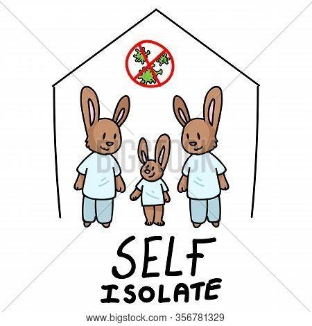 Corona Virus Covid 19 Self Isolate Cute Bunny Gay Family Infographic Sign. News Broadcast Quarantine
