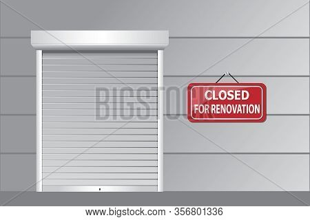 Closed Shutter With Renovation Signage ,hanging Signage Design For Closed Information