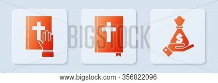 Set Holy Bible Book, Oath On The Holy Bible And Hand Holding Money Bag. White Square Button. Vector
