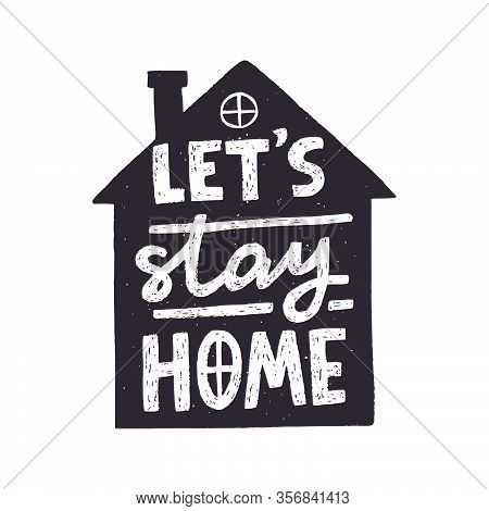 Let's Stay Home Typography Poster