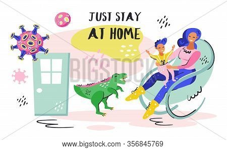 Just Stay At Home. Young Smiling Girl With Little Kid On The Chair. Green Dino. Coronavirus Pandemic