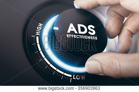 Finger Turning An Ads Effectiveness Knob In The Highest Position. Effective Advertising Campaign Con