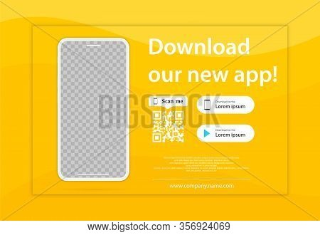 Download Page Of The Mobile App. Empty Screen Smartphone For You Apps. Download Our New App ,mobile