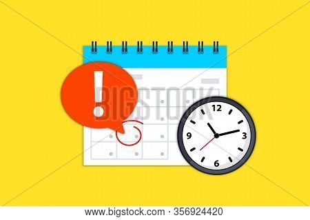 Calendar And Clock Icon. Calendar Date Deadline Notification. Appointment, Schedule, Important Date.