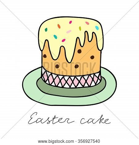 A Color Hand-drawn Vector Illustration Of An Easter Cake With Raisins And A Fudge With A Colorful Sw