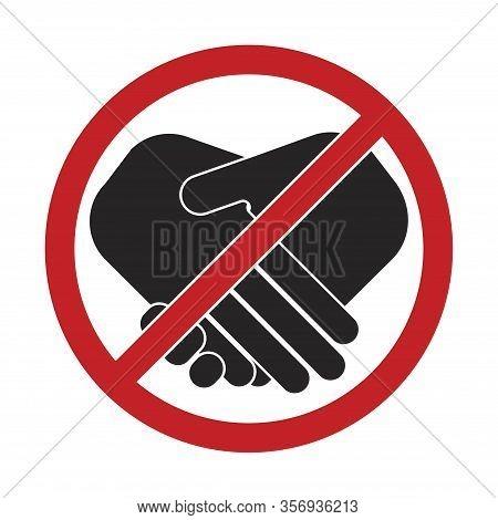 Сoronavirus Covid-19 Virus. Novel Coronavirus Covid-19  2019-ncov Outbreak. No Handshake Sign In A F