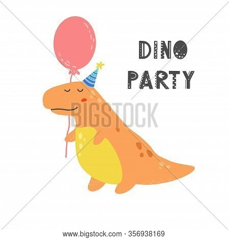 Cute Dinosaur With Lettering Dino Party For Kids, Baby T-shirt, Greeting Card Design. Funny Little D
