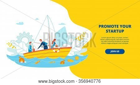 Banner Is Written Promote Your Startup Cartoon. Poster Level Involvement In Sales. Men On Boat Look