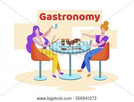 Bright Banner Inscription Gastronomy Cartoon. Advertising Poster Tasting During Journey. Women Have