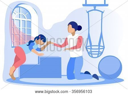 Rehabilitation And Physiotherapy For Little Disabled Girl. Mother, Physiotherapist, Caregiver Or Nur