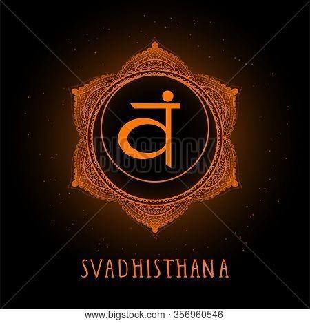 Vector Illustration With Symbol Chakra Svadhishana On Black Background. Round Mandala Pattern And Ha
