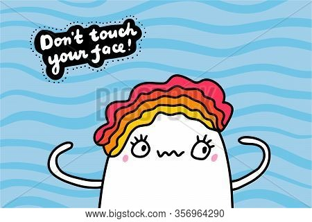 Dont Touch Your Face Hand Drawn Vector Illustration In Cartoon Comic Style Woman Looks At Her Arms C