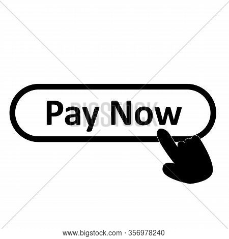 Pay Now Icon On White Background. Flat Style. Pay Now Icon For Your Web Site Design, Logo, App, Ui.