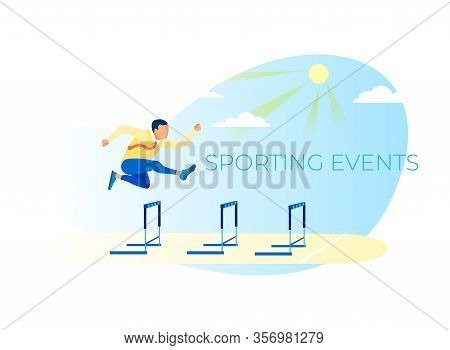 Sporting Events Metaphor Business Poster. Running With Obstacles. Cartoon Businessman Character In N