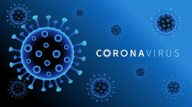 Coronavirus Covid-19 Blue Background. China And Europe Battles 2019-nc0v Outbreak, Travel Alert Conc