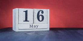 May 16 - May 16th - Beautiful Spring - The Most Positive Season Of The Year - White Blocks With Date