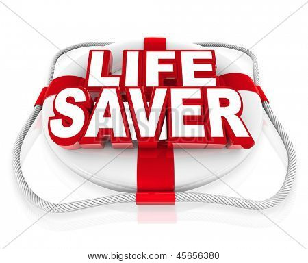 The words Life Saver on a white 3d preserver to illustrate rescue, savior, emergency, crisis, help, aid or assistance in a time of danger or need