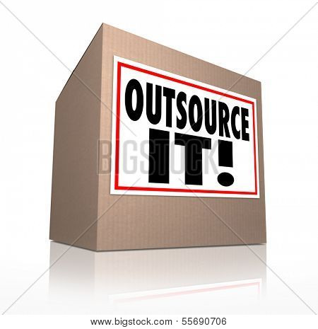 Outsource It Cardboard Box Send Jobs Work Elsewhere