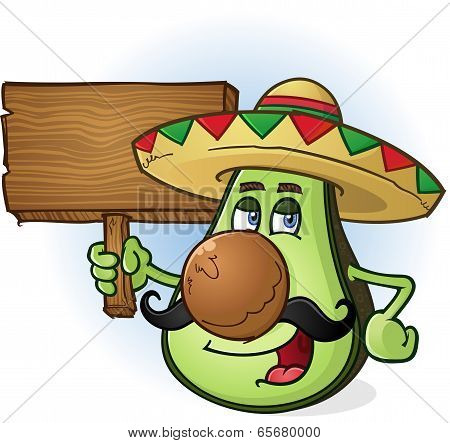 Avocado Mexican Cartoon Character a Holding Wooden Sign