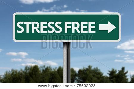 Stress Free creative sign