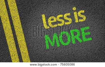 Less is more written on the road
