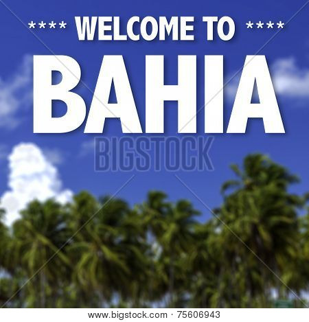 Welcome to Bahia written on a beautiful beach background
