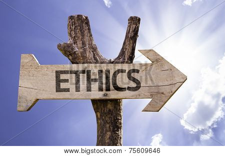 Ethics wooden sign on a beautiful day
