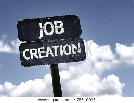 Job Creation sign with clouds and sky background
