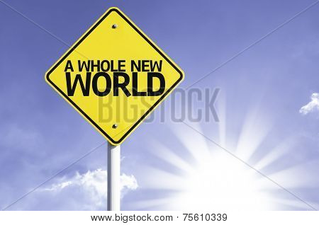 A Whole New World road sign with sun background