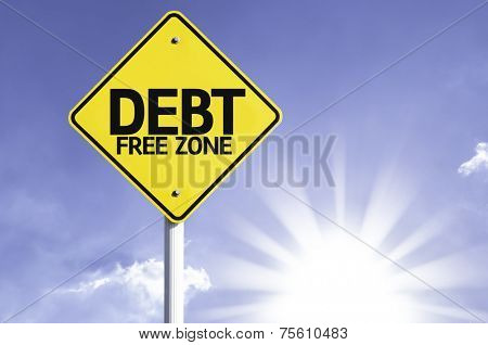 Debt Free Zone road sign with sun background