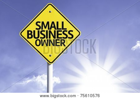 Small Business Owner road sign with sun background