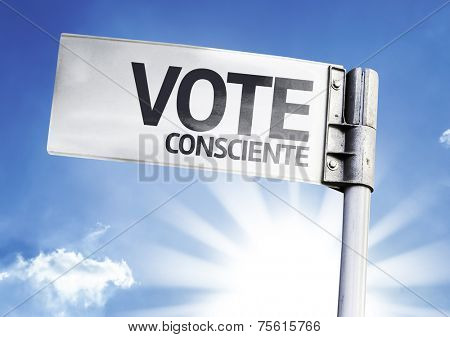 Vote conscientiously (In Portuguese) written on the road sign