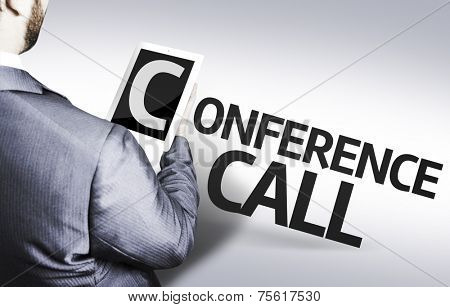 Business man with the text Conference Call in a concept image