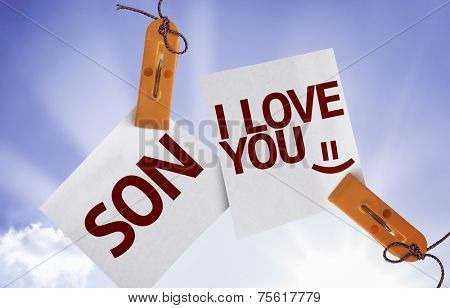 Son I Love You on Paper Note on sky background
