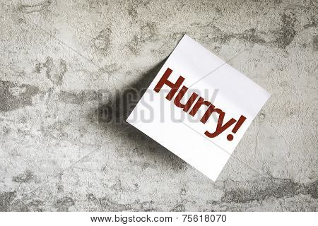 Hurry on Paper Note with texture background