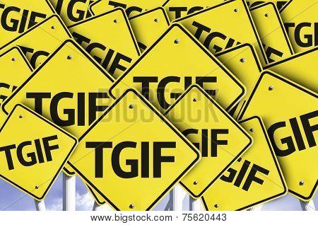 TGIF written on multiple road sign