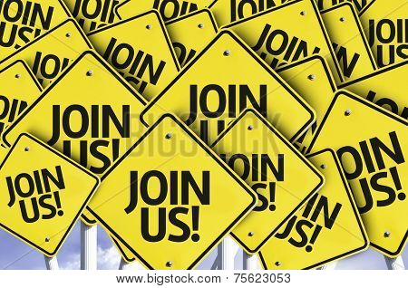 Join Us! written on multiple road sign