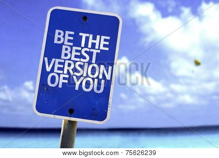 Be The Best Version Of You sign with a beach on background
