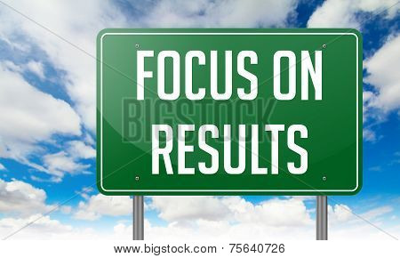 Focus on Results in Highway Signpost.