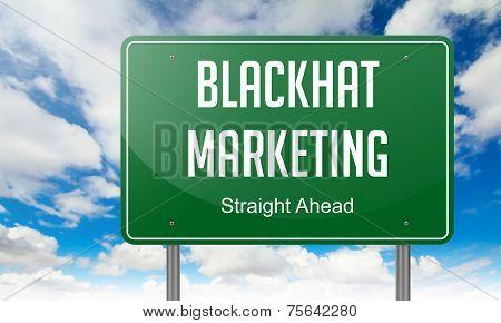 Blackhat Marketing on Highway Signpost.