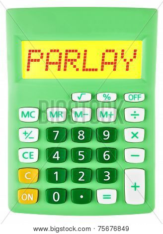 Calculator With Parlay On Display