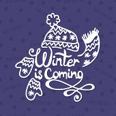 Winter is coming. Christmas Background. Vector illustration. poster